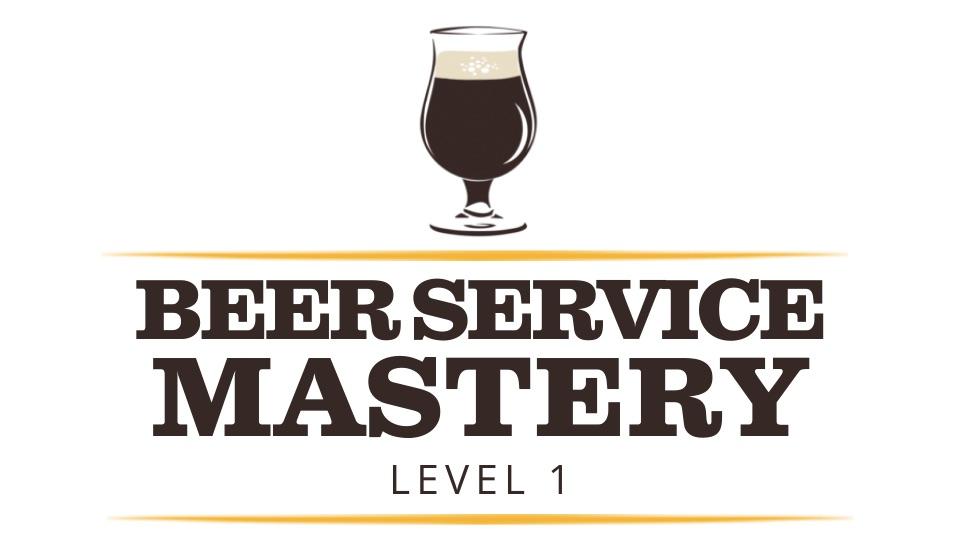 Beer Service Mastery Level 1: Certified Beer Server