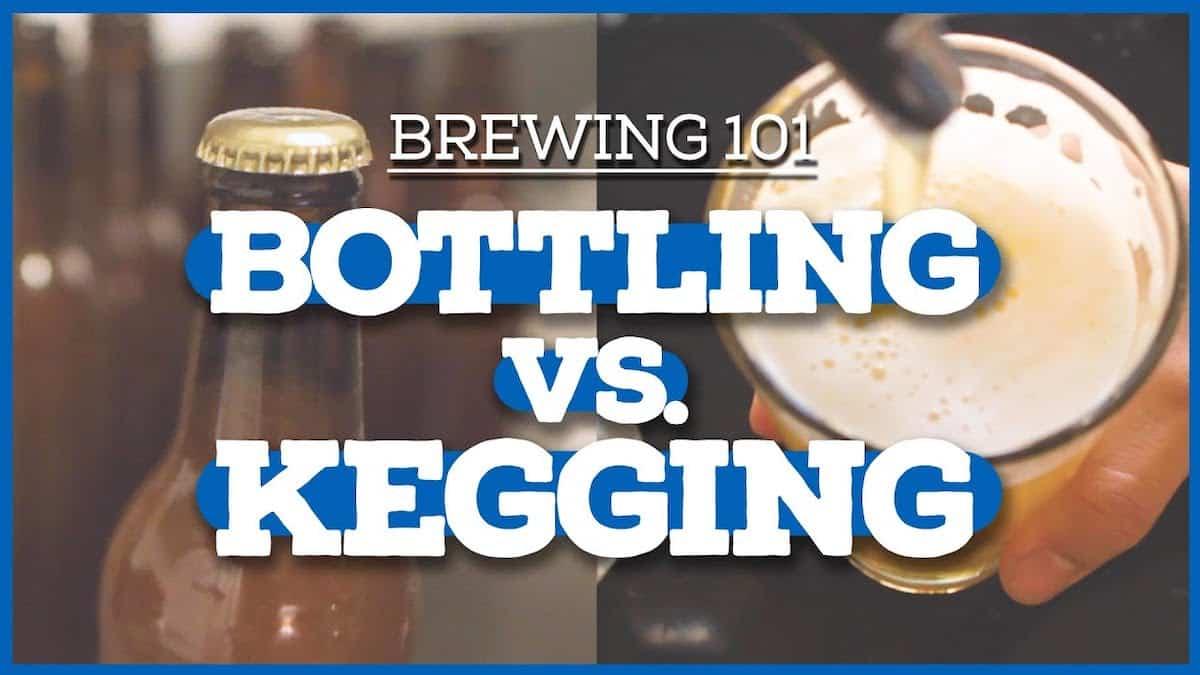 Bottling vs. Kegging