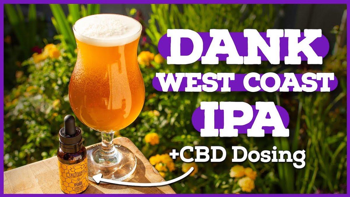 How to Brew Dank West Coast IPA & Dose with CDB