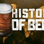 History of Beer - Homebrew Academy