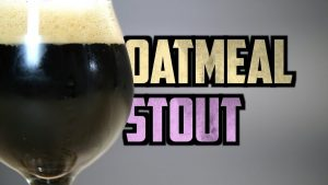 How to Brew Oatmeal Stout
