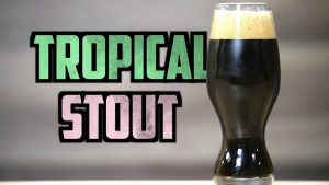 How to Brew Tropical Stout