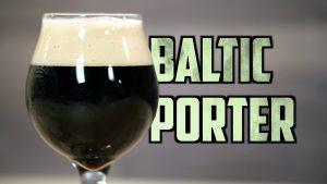 How to Brew a Baltic Porter Homebrew Challenge