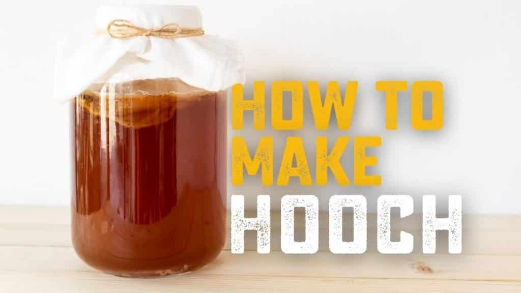 How to Make Hooch - Homebrew Academy