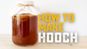 How to Make Hooch - Homebrew Academy