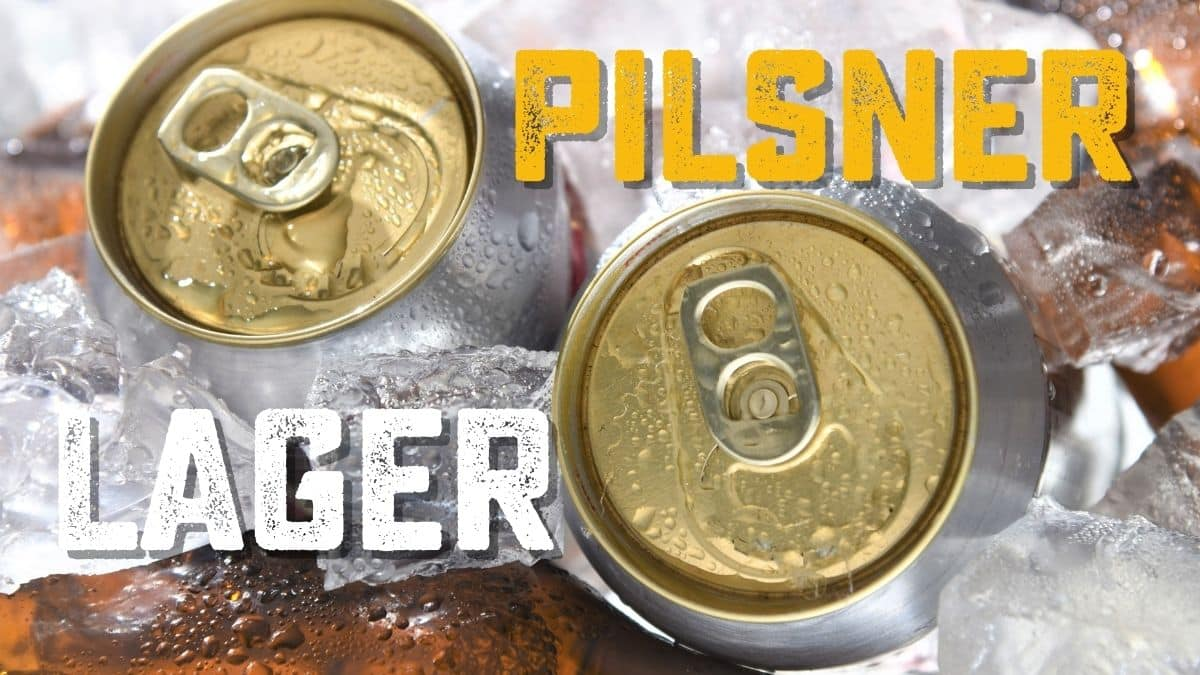 Pilsner Vs. Lager: There's a Difference?
