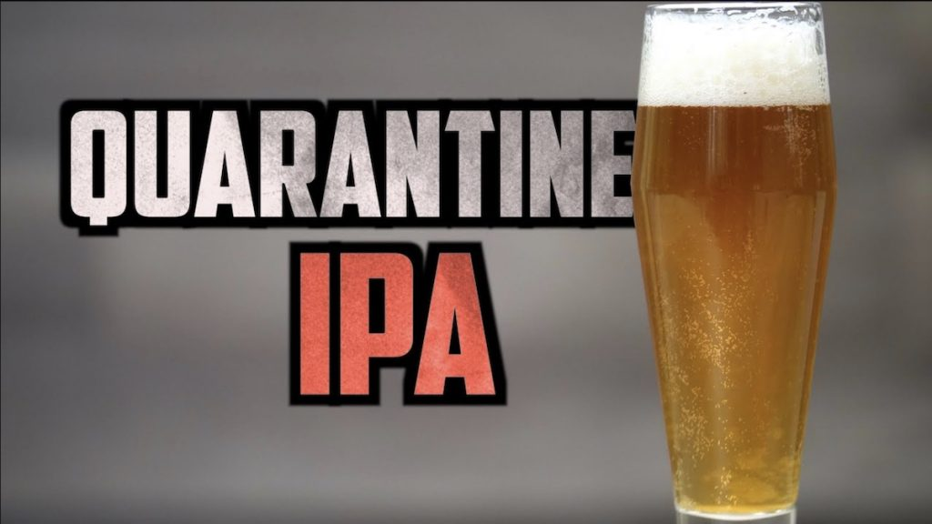 Quarantine IPA | Quick and Easy Homebrewed Beer
