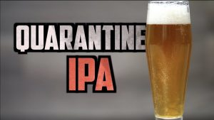Quarantine IPA Beer Recipe