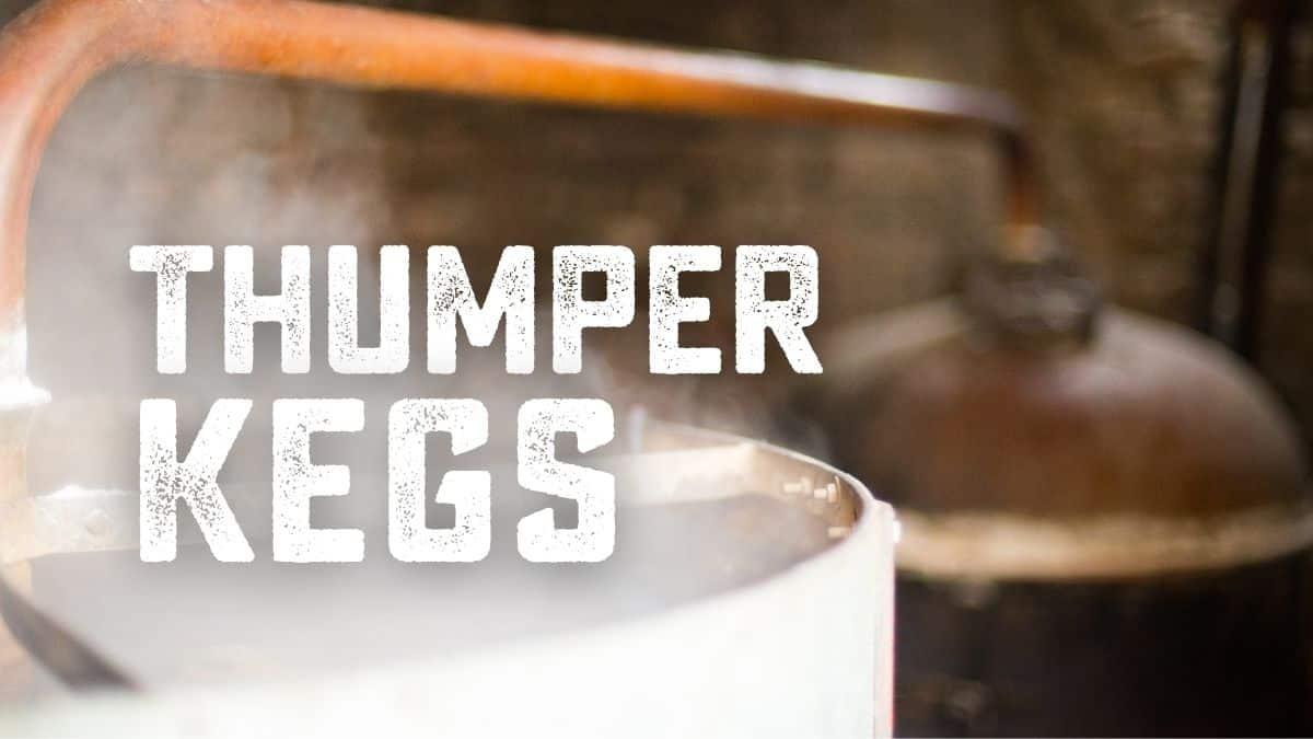 Explaining The Thumper Keg: The Basics