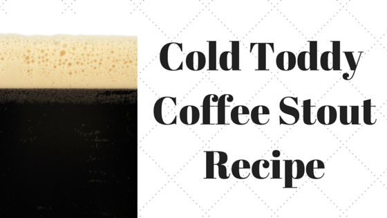 Cold Toddy Coffee Stout